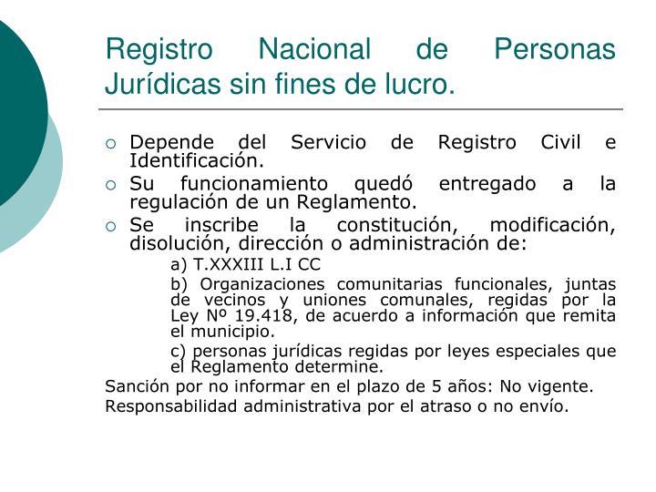 Registro Nacional de Personas Jurídicas sin fines de lucro.