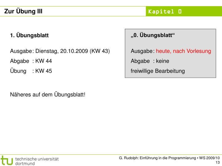 """""""0. Übungsblatt"""""""
