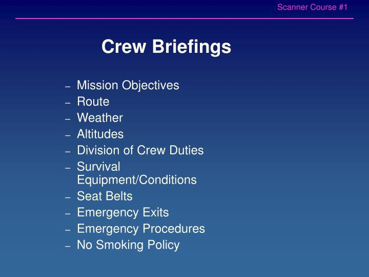 Crew Briefings