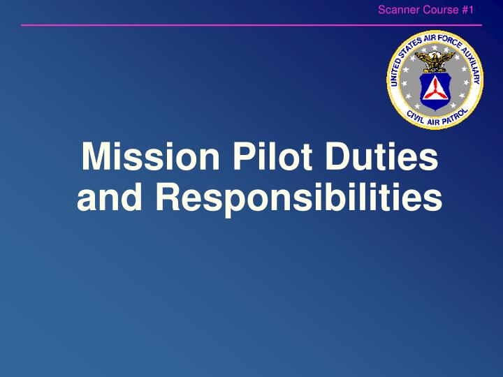 Mission Pilot Duties and Responsibilities