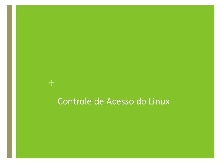 Controle de Acesso do Linux
