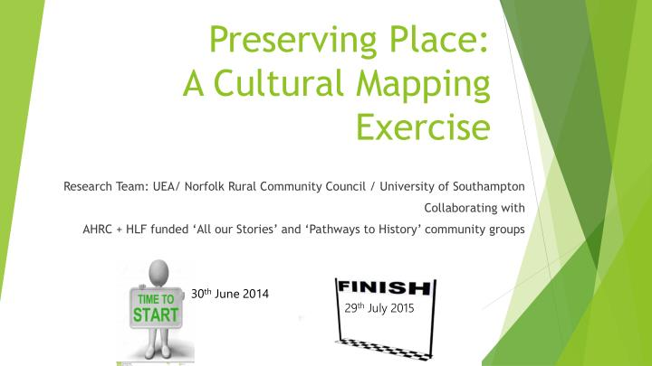 Preserving place a cultural mapping exercise