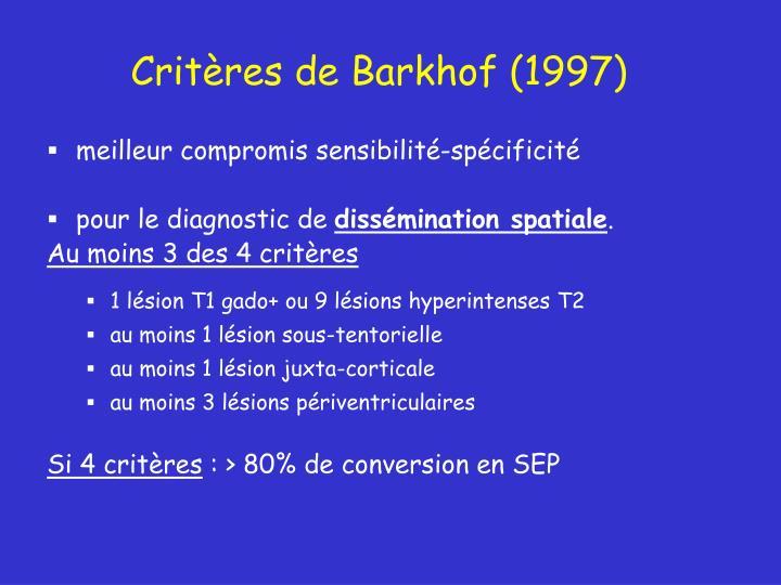 Critères de Barkhof (1997)