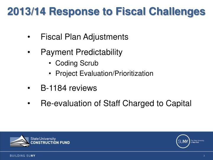 2013/14 Response to Fiscal Challenges