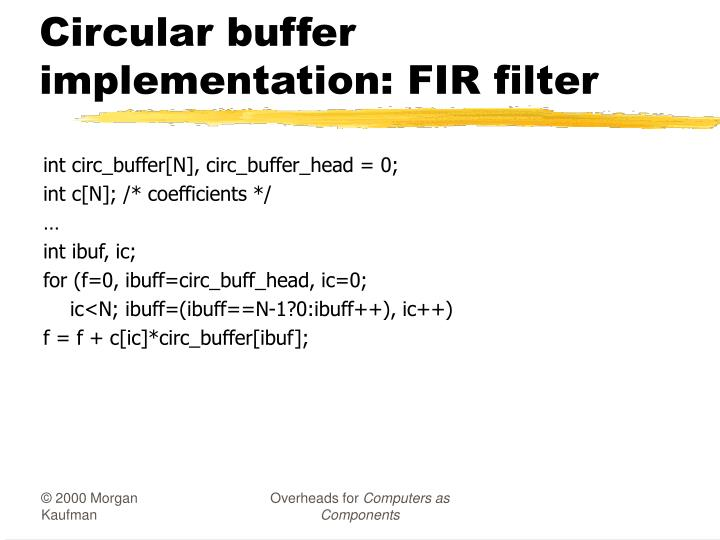 Circular buffer implementation: FIR filter