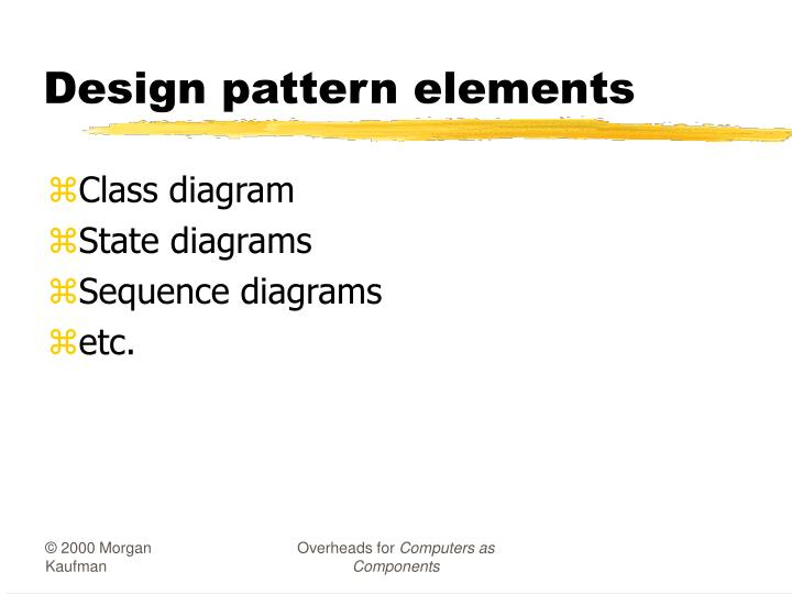 Design pattern elements