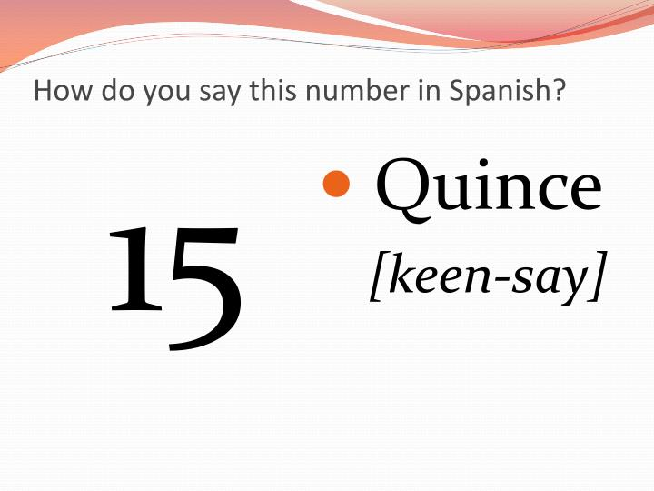 How do you say this number in Spanish?