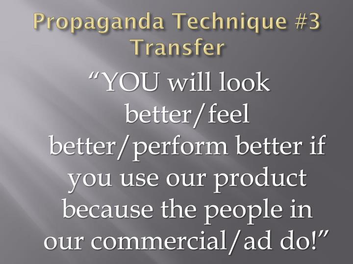 Propaganda Technique #3