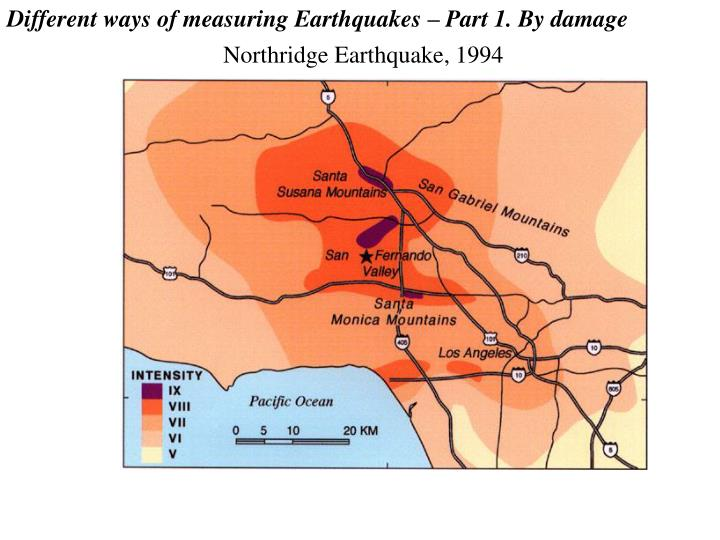 Different ways of measuring Earthquakes – Part 1. By damage