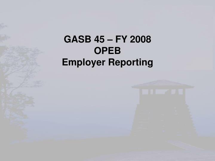 GASB 45 – FY 2008