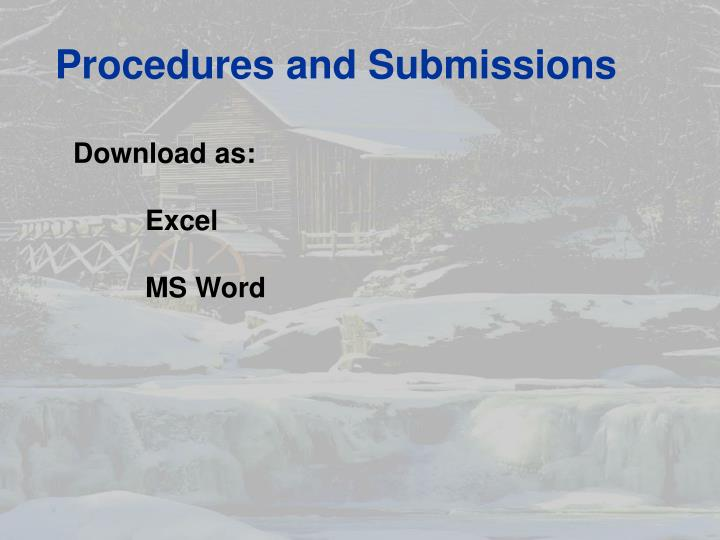 Procedures and Submissions
