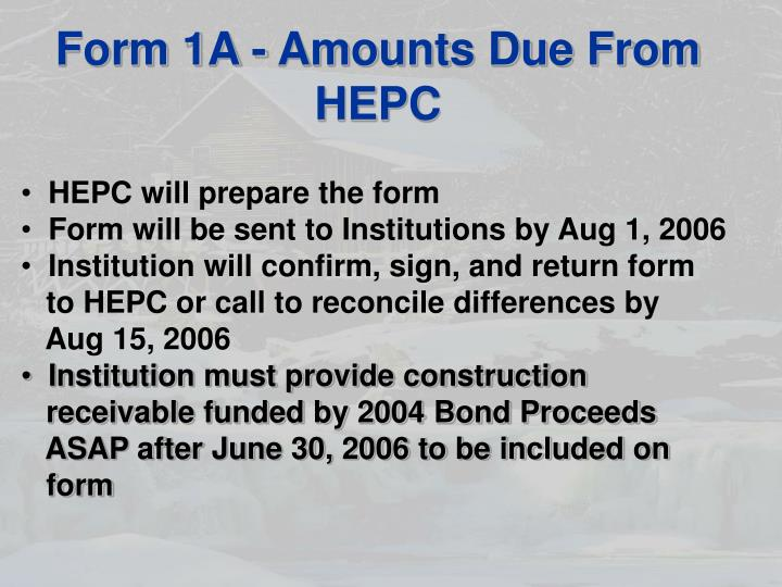 Form 1A - Amounts Due From HEPC