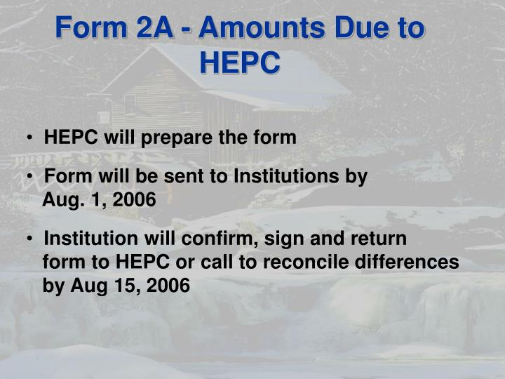 Form 2A - Amounts Due to HEPC