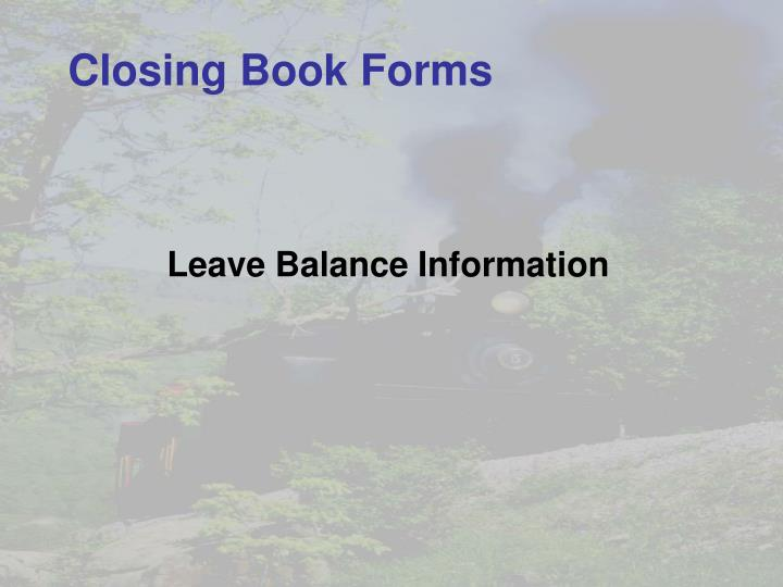 Closing Book Forms