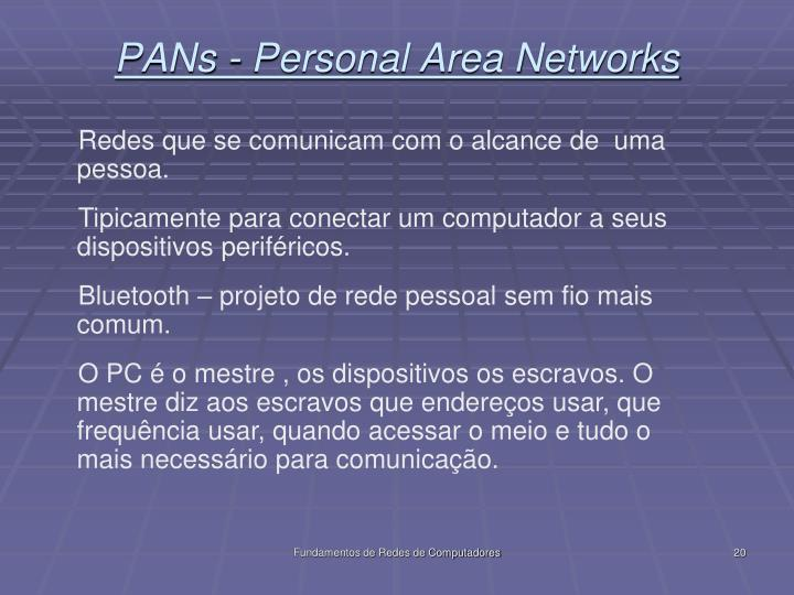 PANs - Personal Area Networks