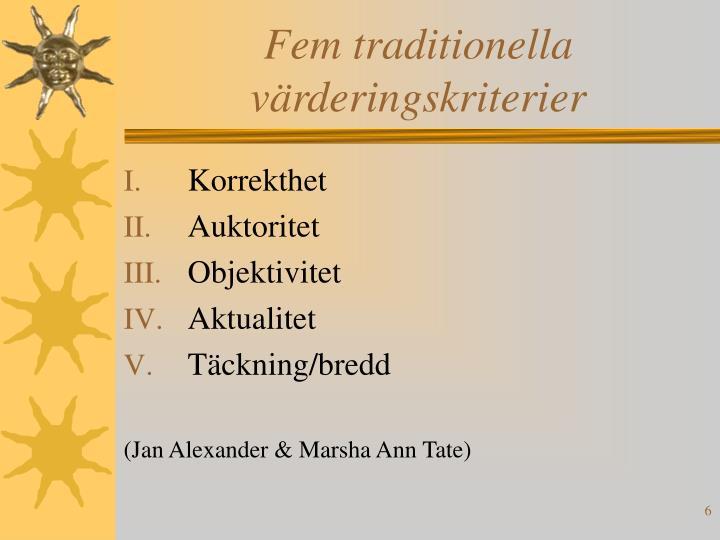 Fem traditionella värderingskriterier