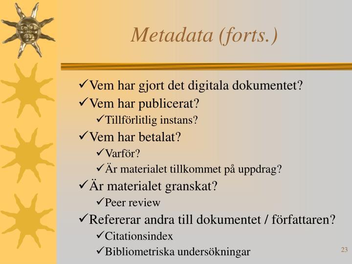 Metadata (forts.)