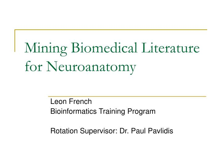 Mining biomedical literature for neuroanatomy
