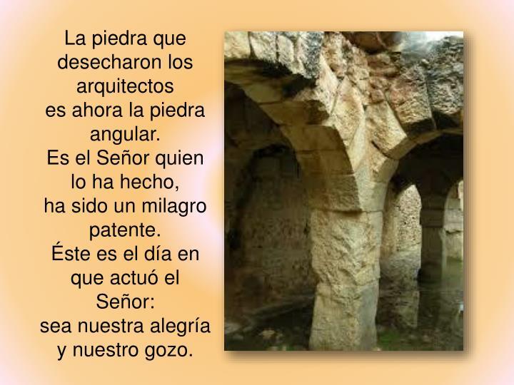 La piedra que desecharon los arquitectos