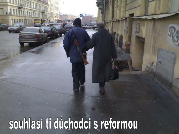 souhlasí ti důchodci s reformou