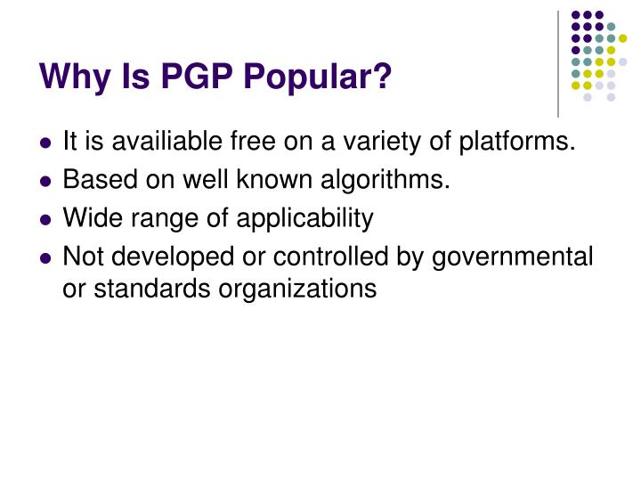Why Is PGP Popular?