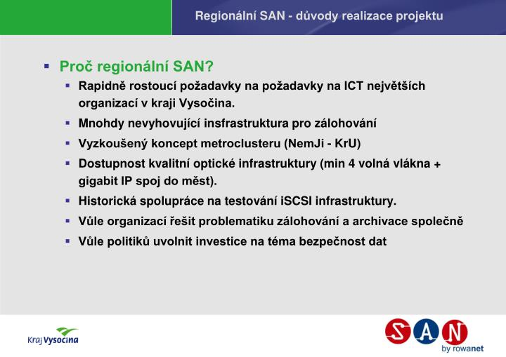 Regionální SAN - důvody realizace projektu