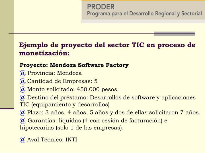 Ejemplo de proyecto del sector TIC en proceso de monetización: