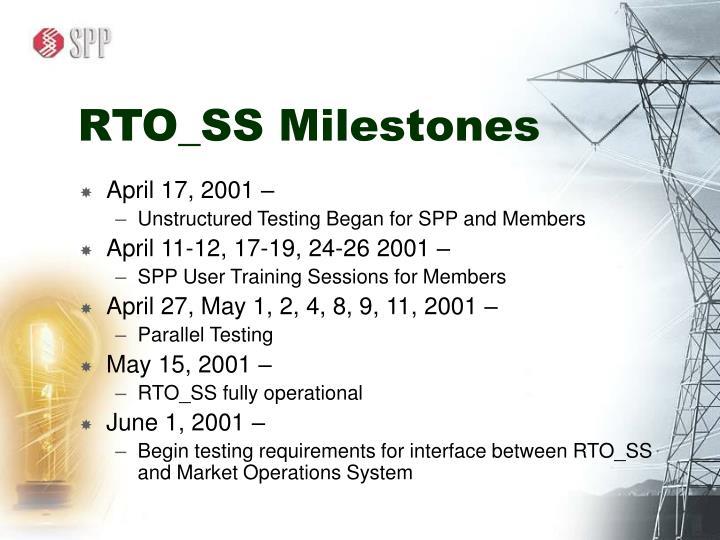 RTO_SS Milestones