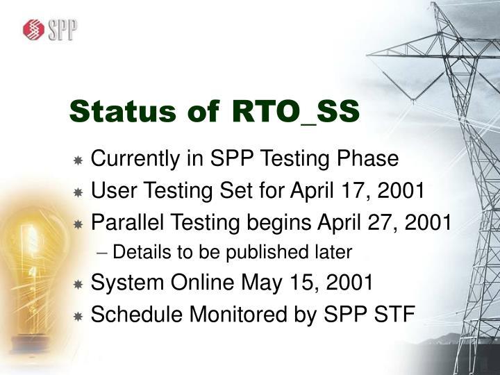 Status of RTO_SS