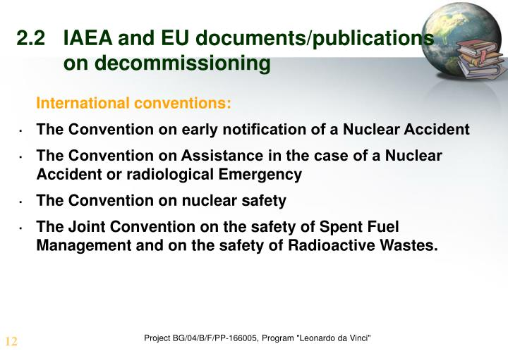 2.2	IAEA and EU documents/publications 	on decommissioning