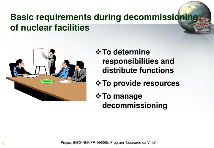Basic requirements during decommissioning of nuclear facilities