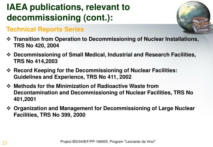 IAEA publications, relevant to decommissioning (cont.):