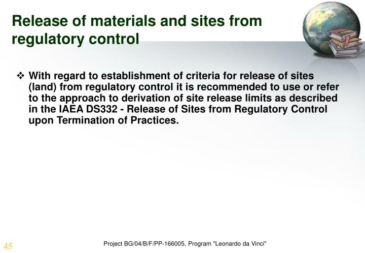 Release of materials and sites from regulatory control