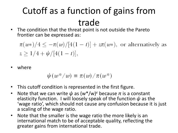 Cutoff as a function of gains from trade