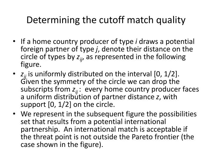 Determining the cutoff match quality