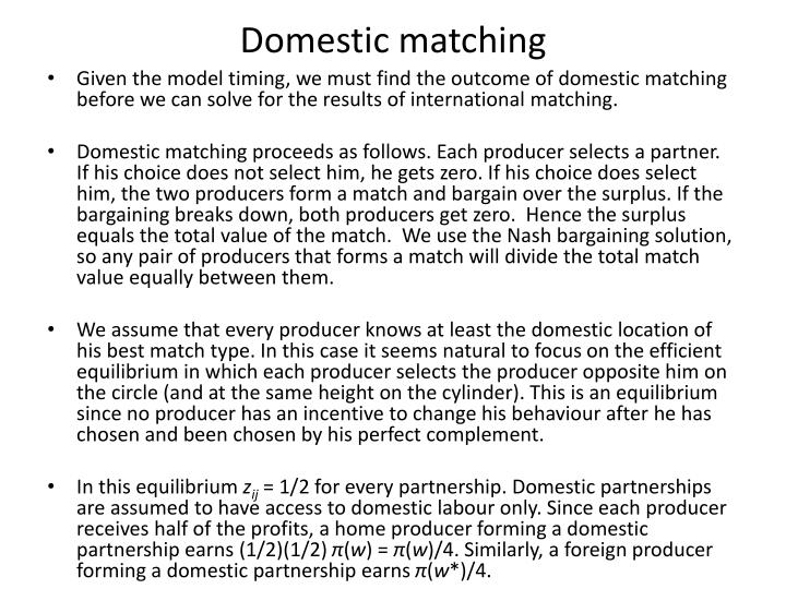 Domestic matching
