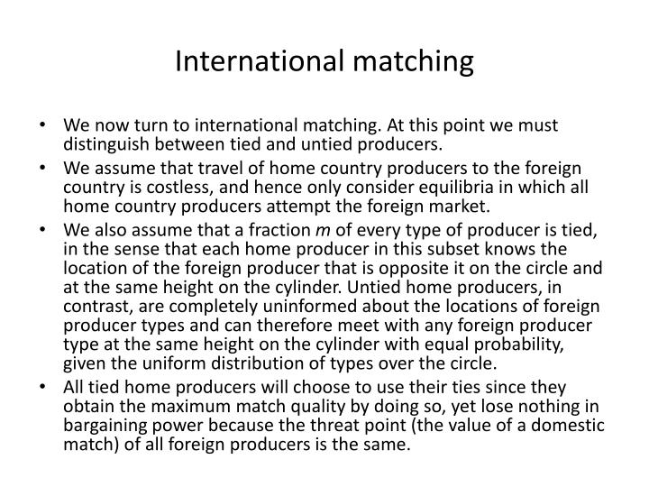 International matching