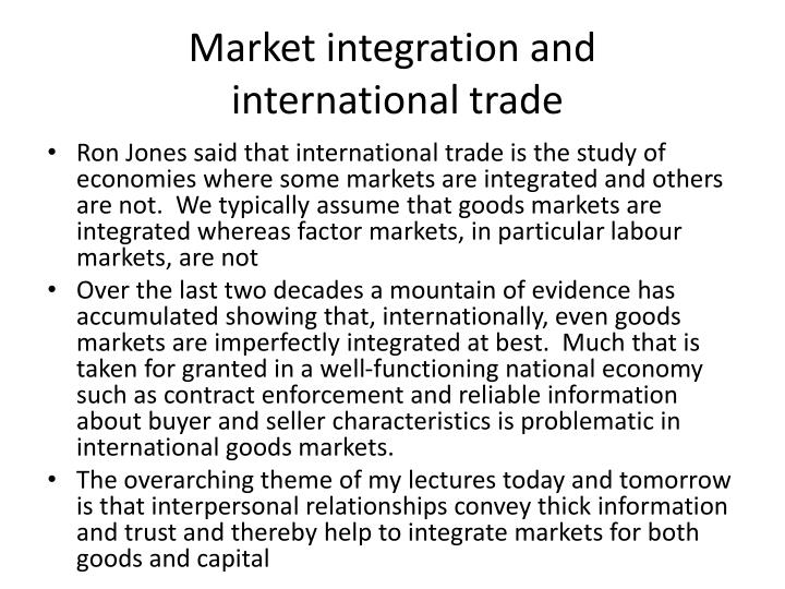 Market integration and international trade