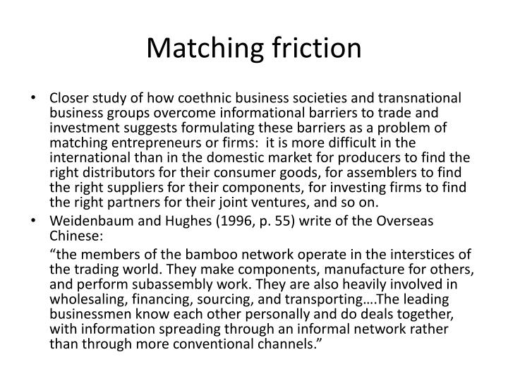Matching friction