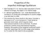 properties of the imperfect arbitrage equilibrium