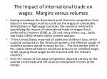 the impact of international trade on wages margins versus volumes
