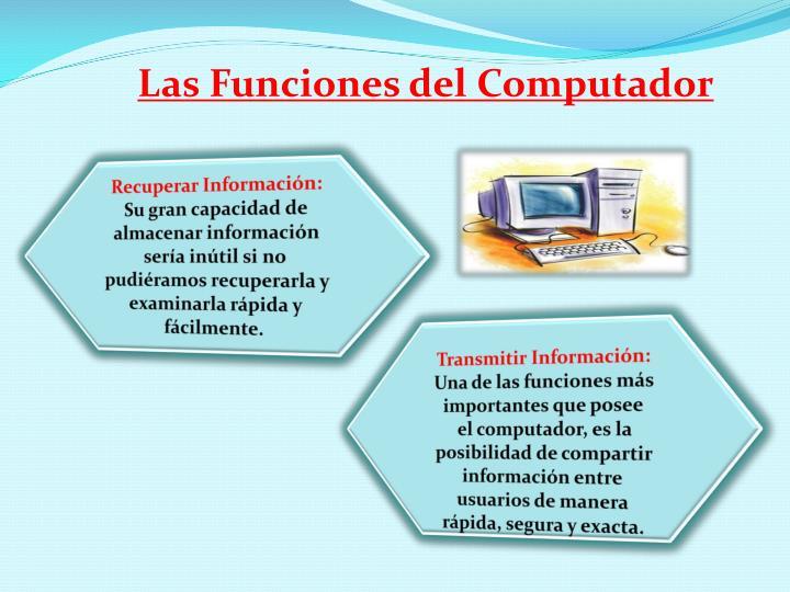 Las Funciones del Computador