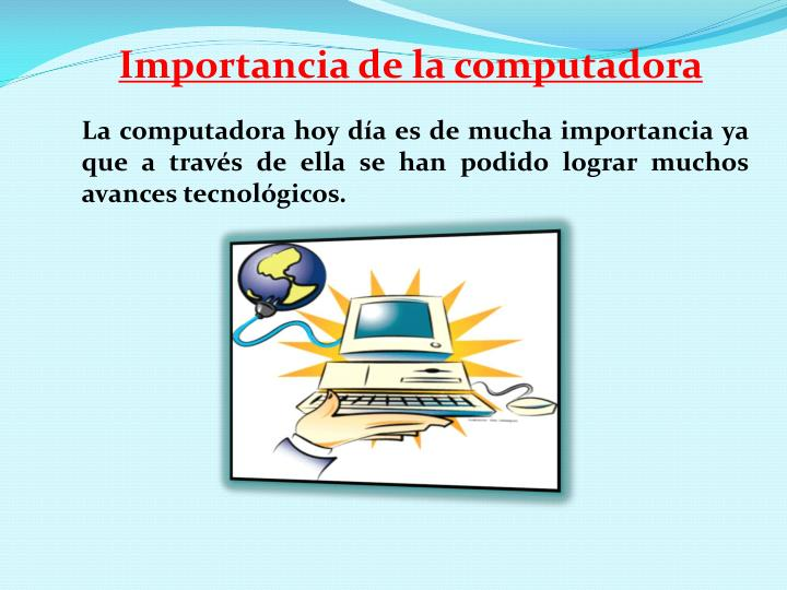 Importancia de la computadora