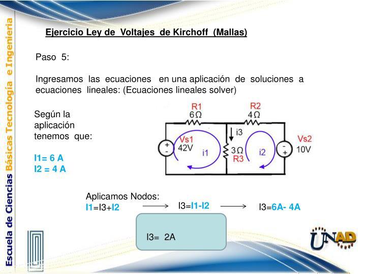 Ejercicio Ley de  Voltajes  de Kirchoff  (Mallas)