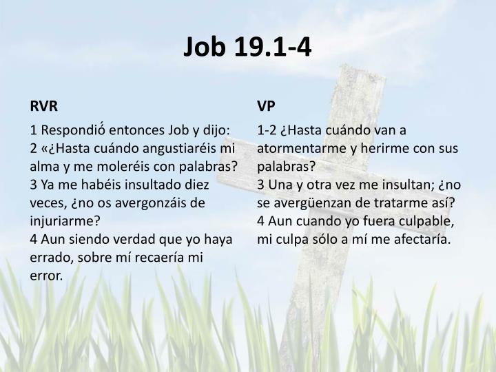 Job 19.1-4