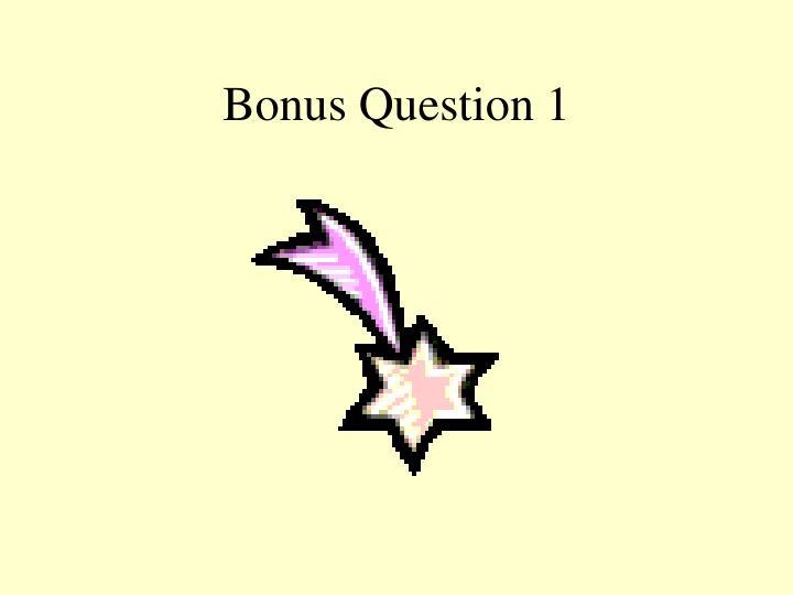 Bonus Question 1