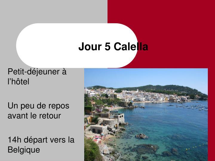 Jour 5 Calella