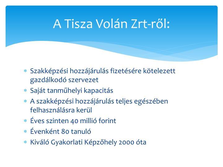 A Tisza Volán Zrt-ről: