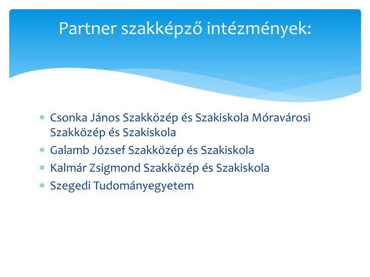 Partner szakképző intézmények:
