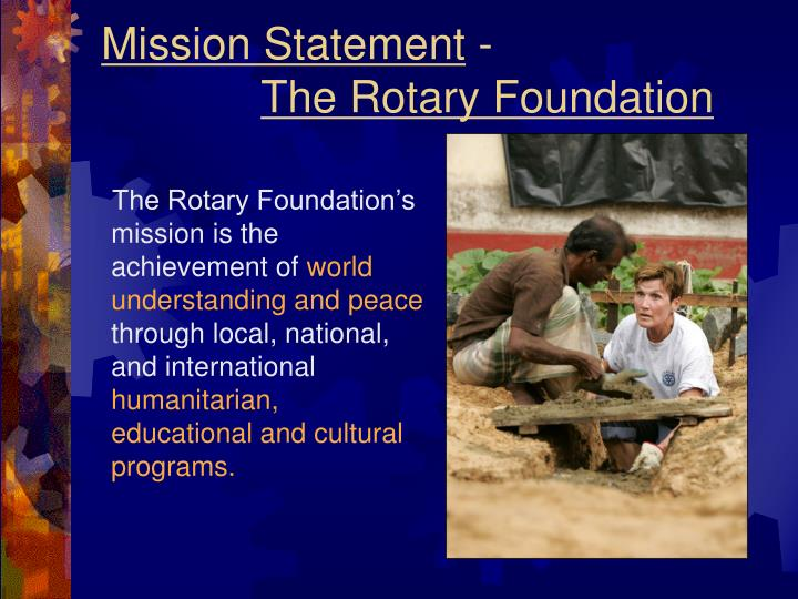 Mission statement the rotary foundation